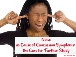 AllConcussion.com Noise as Cause of Symptoms