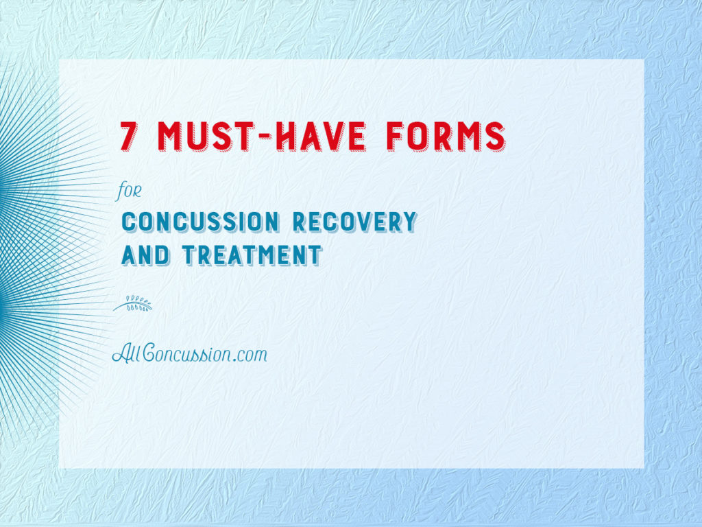 7 Must-Have Forms for Concussion Recovery and Treatment 38f4dd7f1